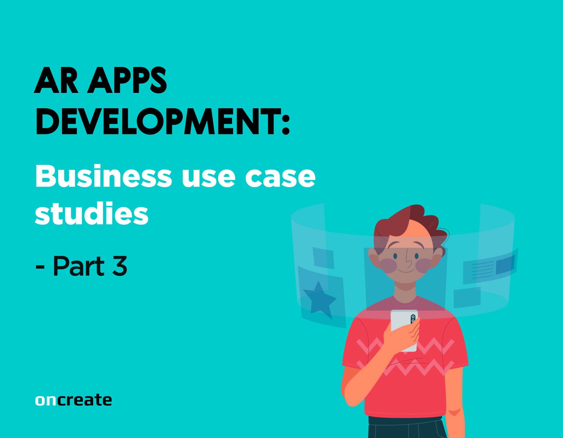 AR Apps Development. Business use case studies