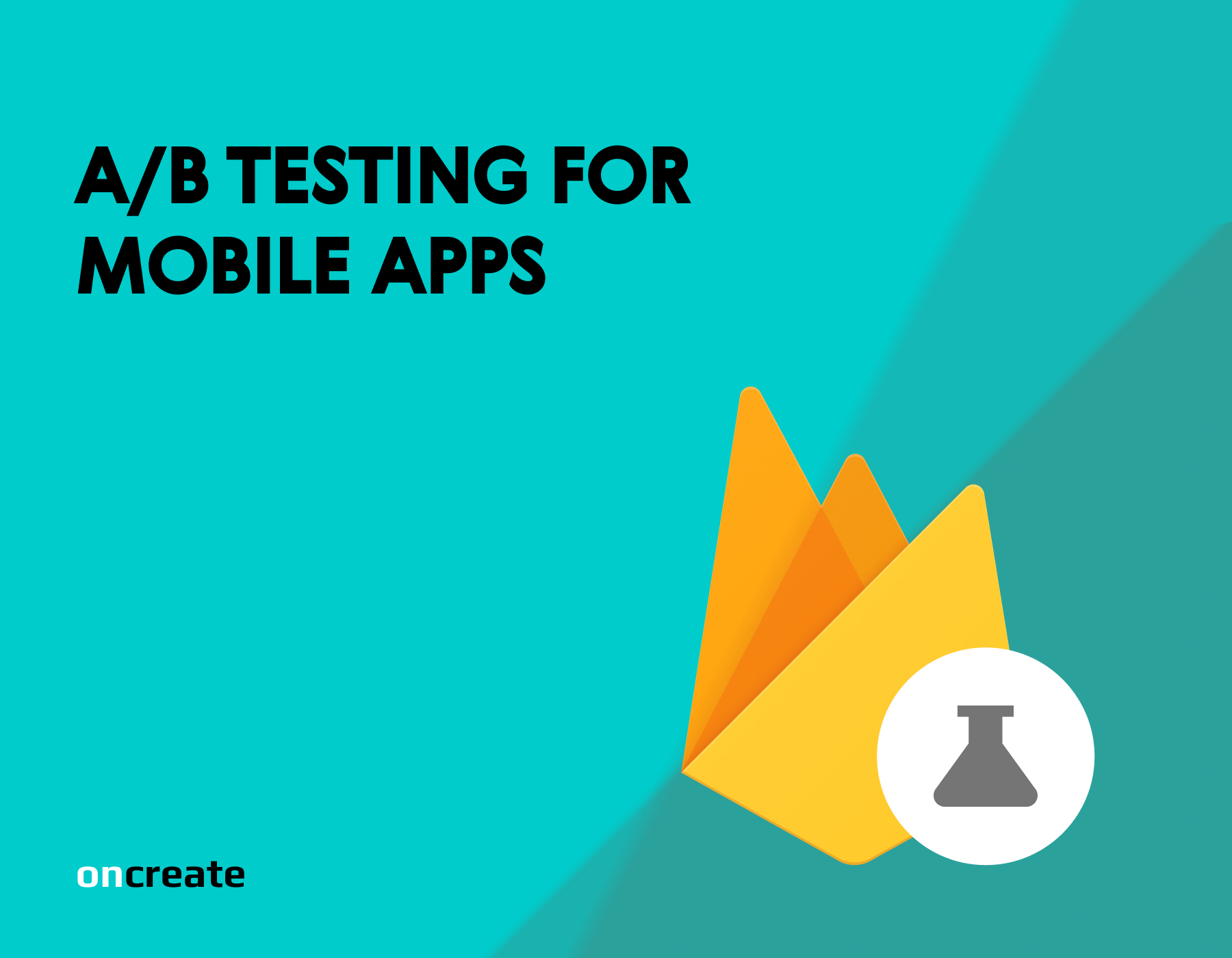 A/B Testing for Mobile Applications