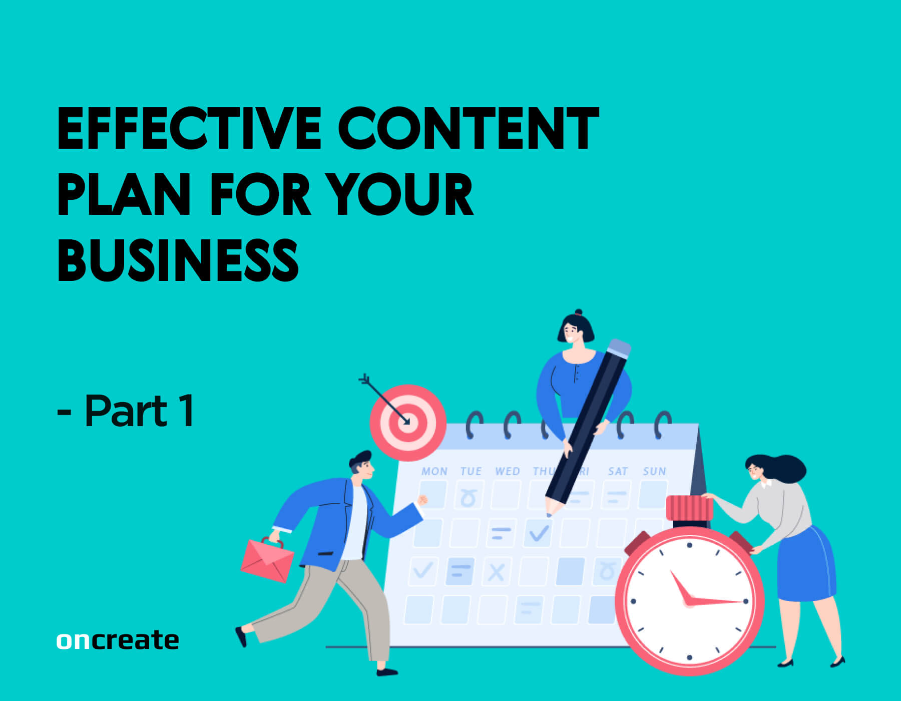 Effective Content Plan for your Business