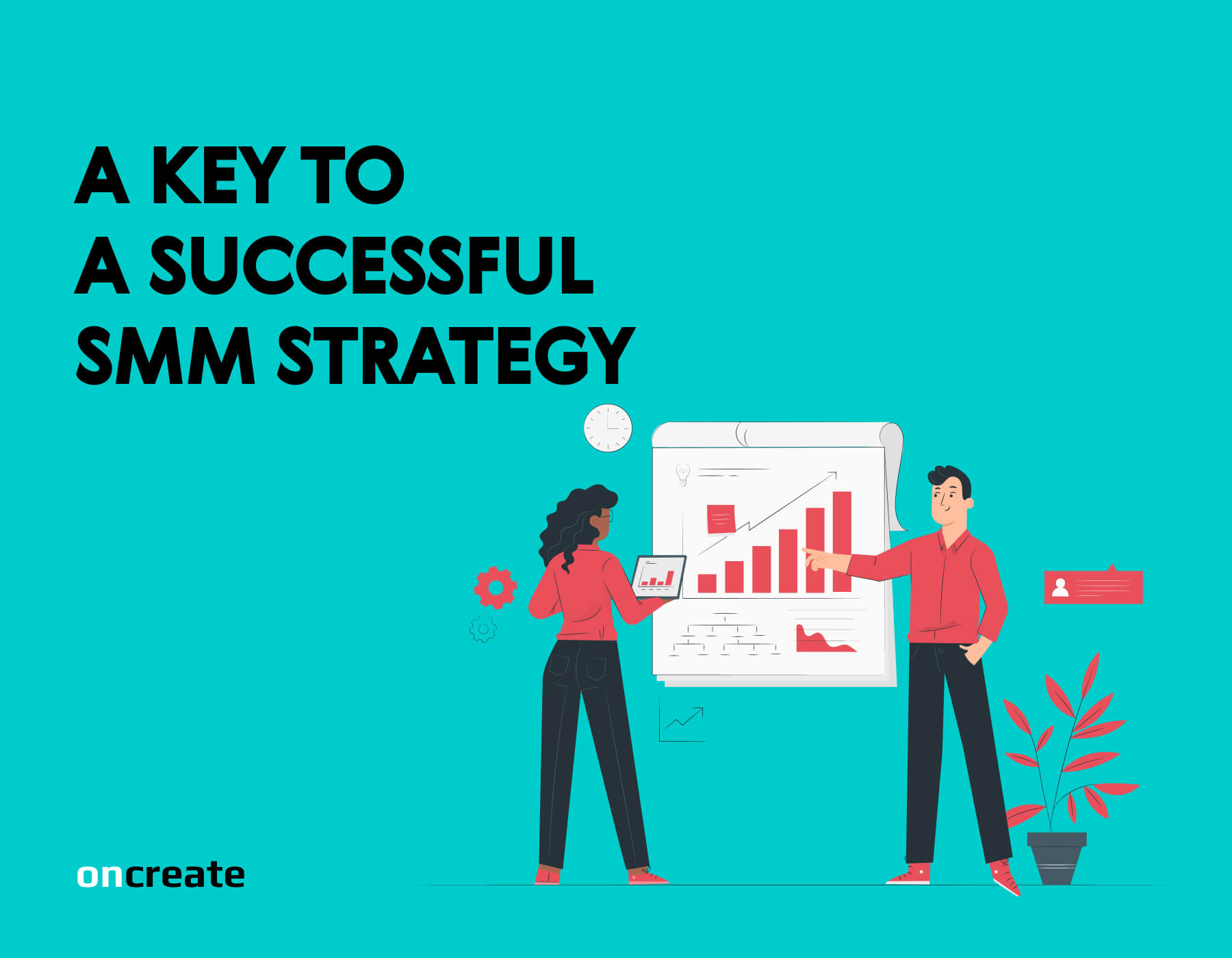 A Key to a Successful SMM Strategy