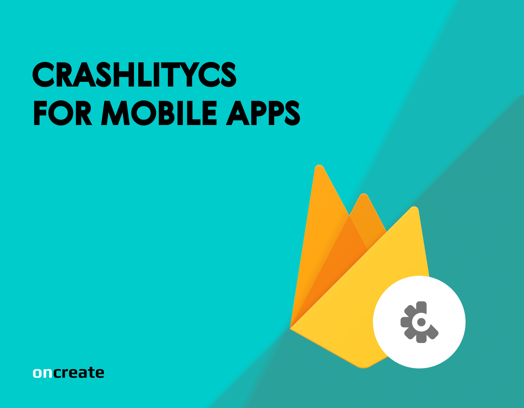 Crashlytics for Mobile Apps