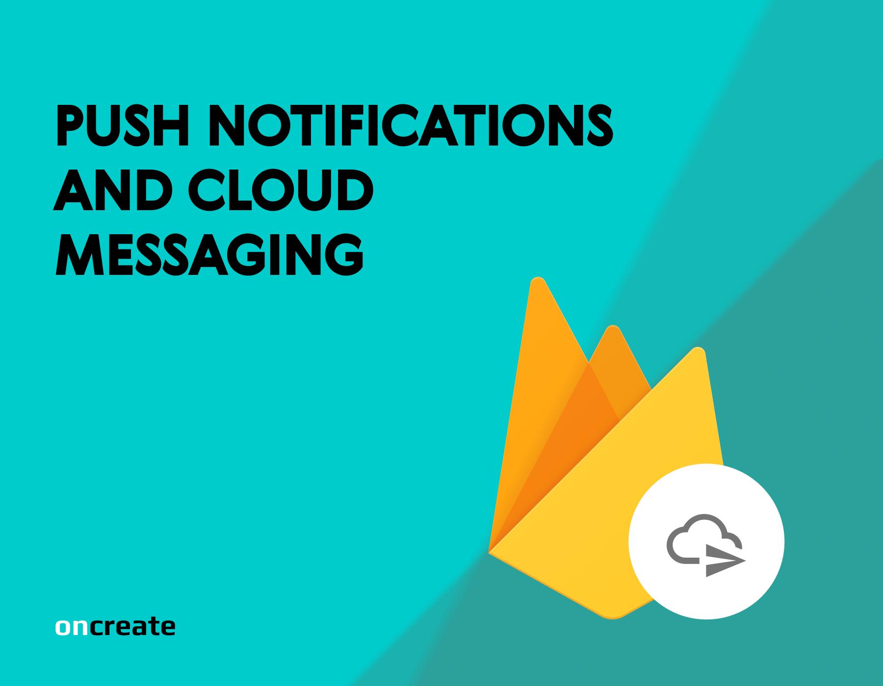 Push Notifications and Cloud Messages